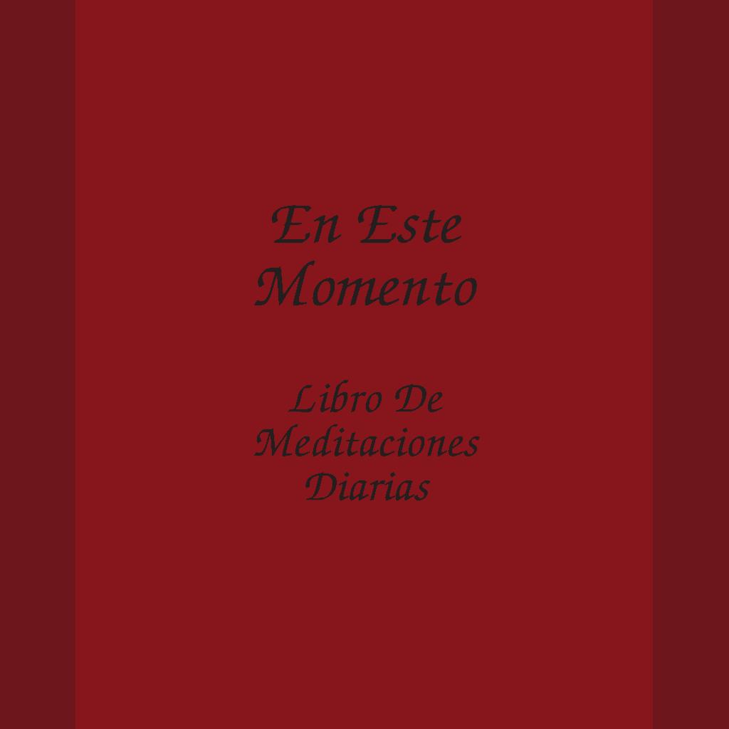 En Este Momento, Libro de Meditaciones Diarias