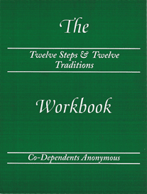 Twelve Steps & Twelve Traditions Workbook